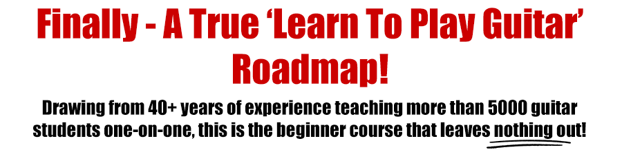 Finally - a Learn To Play Guitar Roadmap!